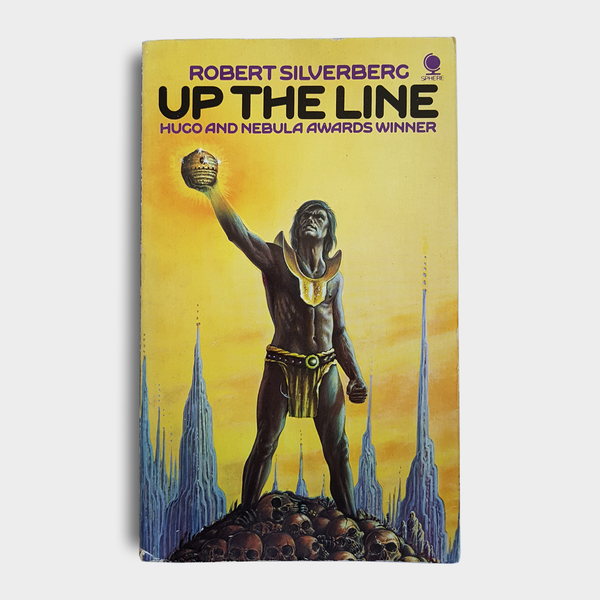 Robert Silverberg - Up the Line