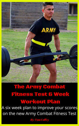 The Army Combat Fitness Test Workout Plan - How to not FAIL the new test!