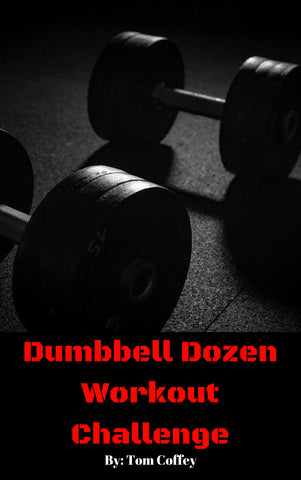 Dumbbell Dozen: A 14 Day High-Intensity Dumbbell Workout Challenge