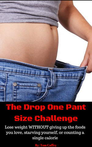 The Drop One Pant Size Challenge