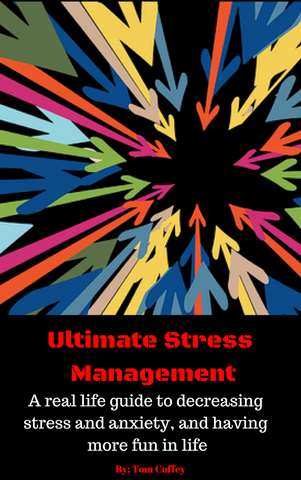 Ultimate Stress Management: Your 3-step plan for decreasing stress