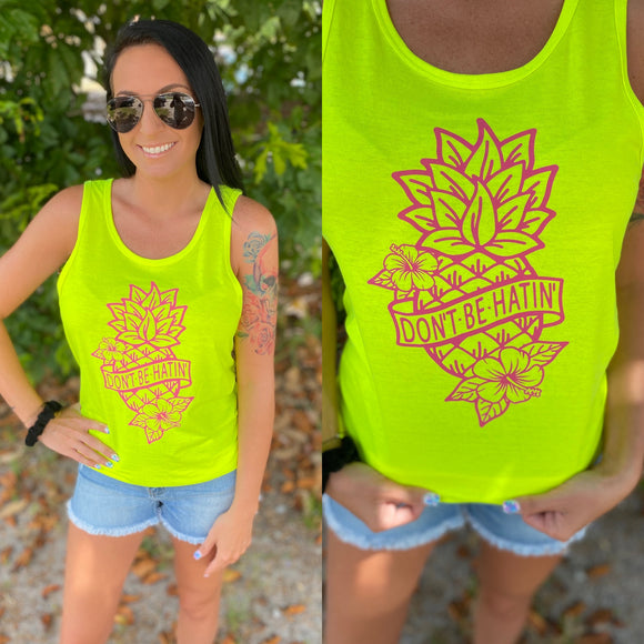 Don't Be Hatin' Pineapple Tank