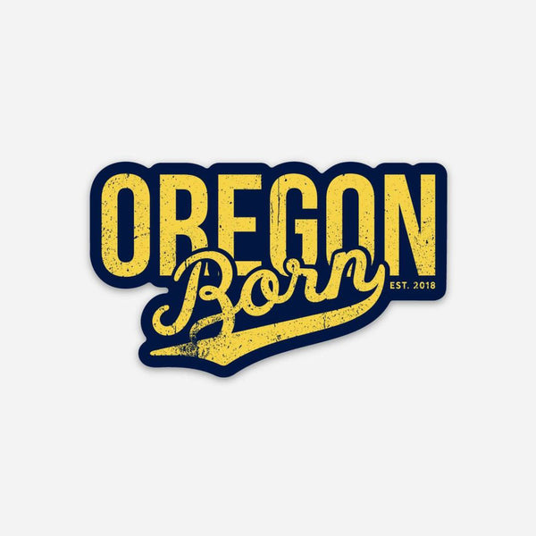 OREGON BORN - YELLOW - Sticker