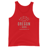 "Oregon Born ""Original Clothing Brand"" - Unisex  Tank Top - Oregon Born"