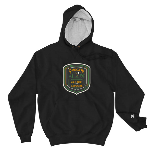 "Oregon Born - ""Get Out and Explore"" - Champion Hoodie - Oregon Born"