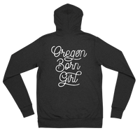 Oregon Born Girl (Script) - Lightweight Zip Hoodie - Unisex - Oregon Born