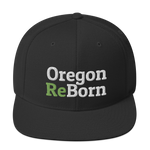 Oregon ReBorn - Snapback Hat - Oregon Born