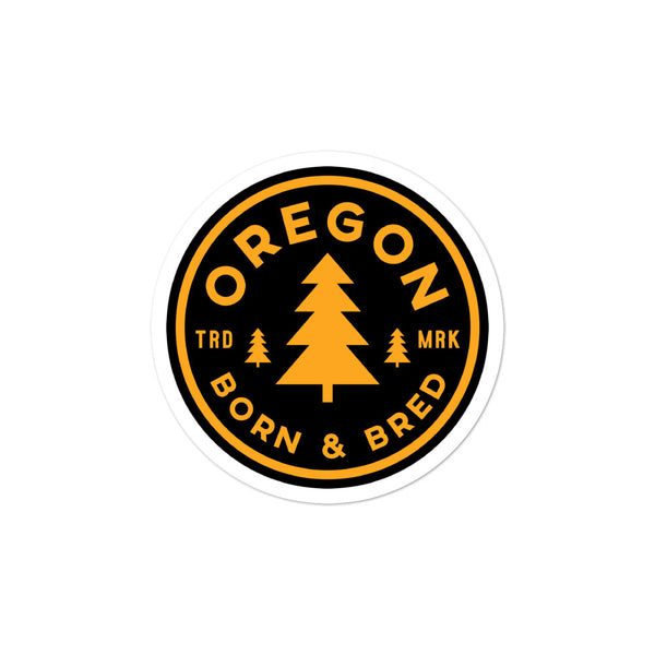 Oregon Born & Bred (Yellow) - Bubble-Free Stickers - Oregon Born