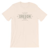 "The Original ""Quality"" Oregon Born - Short-Sleeve Unisex Tee - Oregon Born"