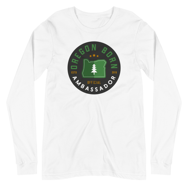"""Ambassador"" - Unisex Long Sleeve Tee - Oregon Born"