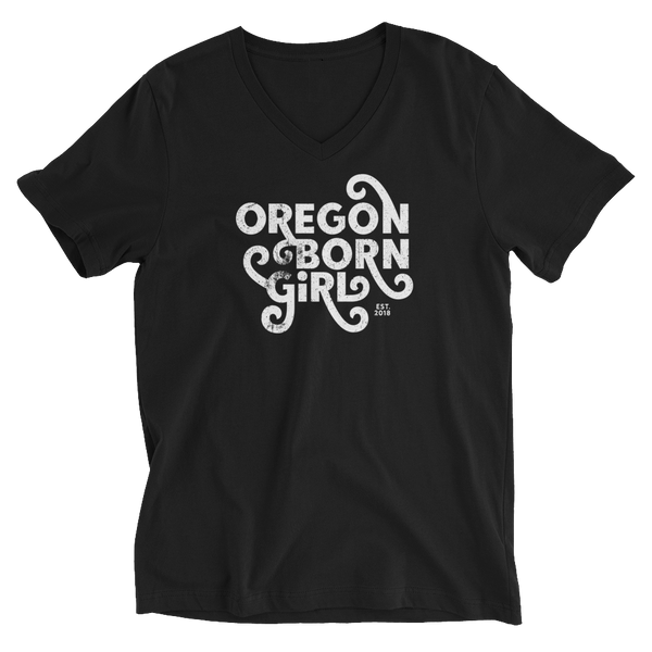 OREGON BORN GIRL (FANCY) - Unisex Short Sleeve V-Neck T-Shirt