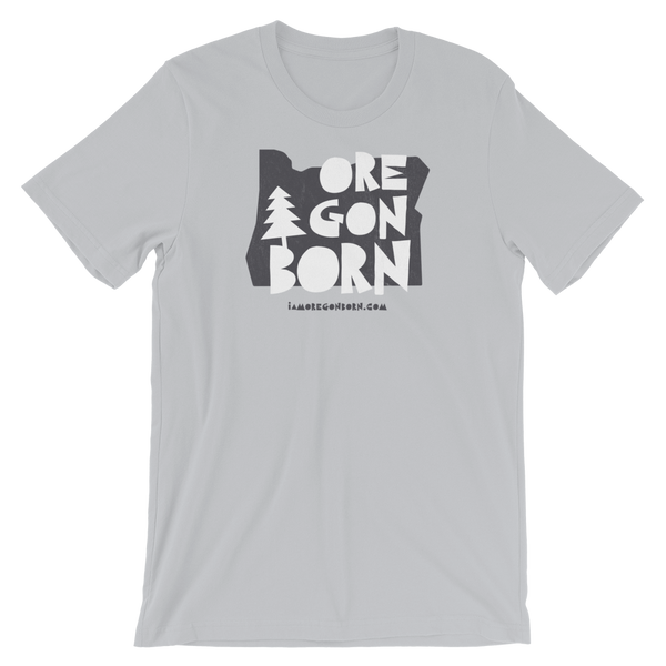 "Oregon Born ""Handcrafted"" in Gray - Short-Sleeve Unisex Tee"