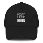 Authentic Oregon Born - Stack - Dad Hat - Oregon Born