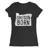 'Oregon Born' Logo - Ladies' Short Sleeve T-Shirt - Oregon Born