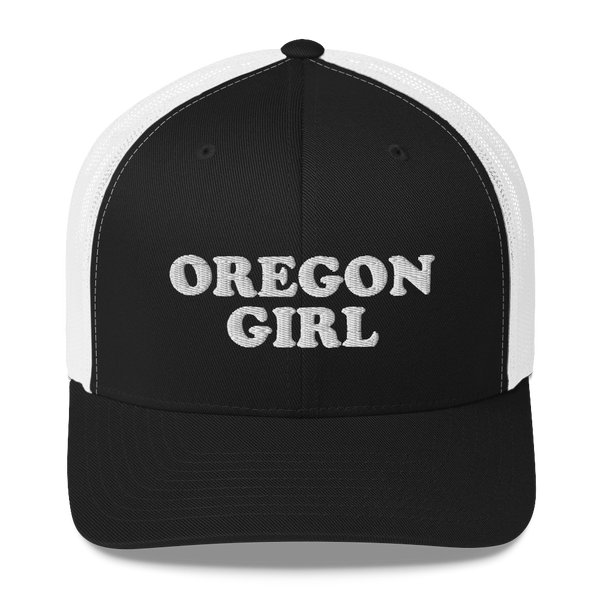 """Oregon Girl"" - Trucker Cap - Oregon Born"