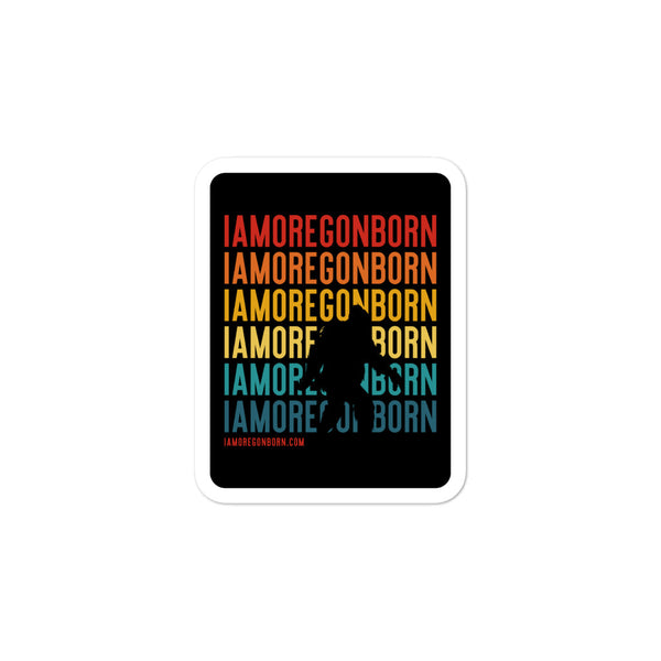 IAMOREGONBORN (Vintage Sunset w/ Bigfoot) - Bubble-Free Stickers - Oregon Born