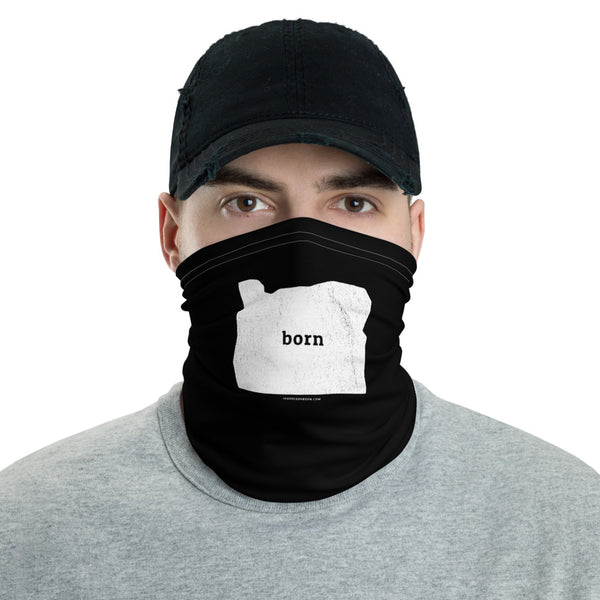 """Born"" - (White Ink) - Neck Gaiter - Oregon Born"