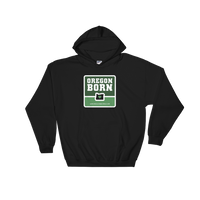 Oregon Born w/ Heart - Hooded Sweatshirt - Oregon Born