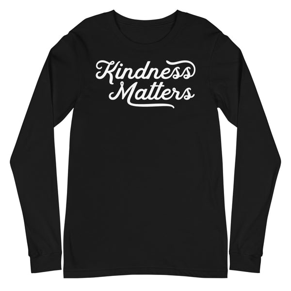 KINDNESS MATTERS - Unisex Long Sleeve Tee