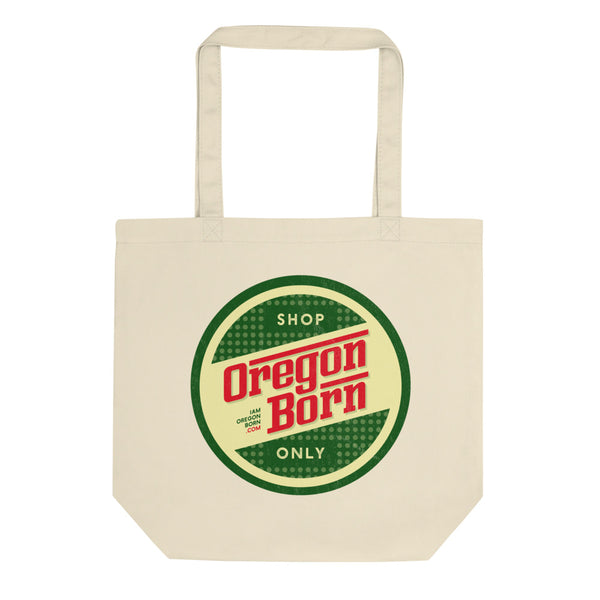 "Oregon Born - ""Shop Only"" Retro - Eco Tote Bag - Oregon Born"