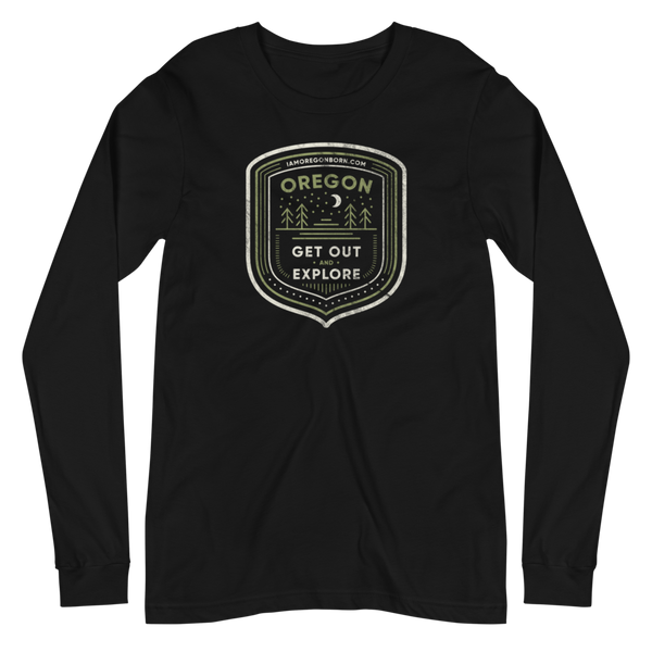"Oregon Born - ""Get Out and Explore 3"" - Unisex Long Sleeve Tee"