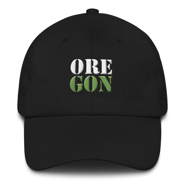 "Oregon Born - ""ORE-GON"" - Dad Hat - Oregon Born"