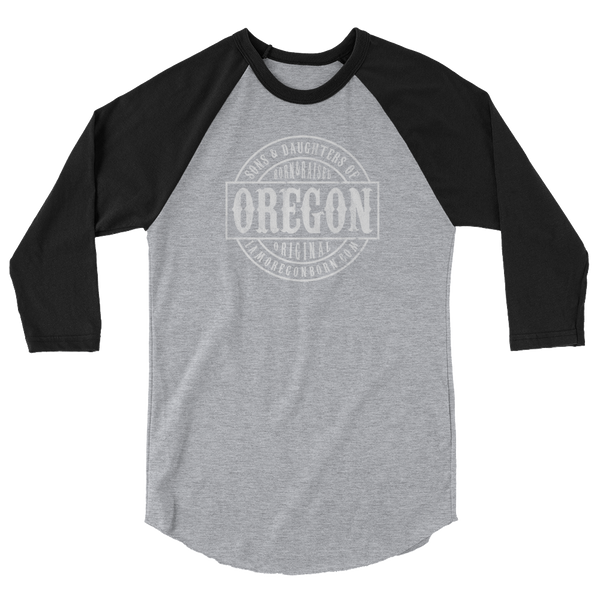 Sons and Daughters of Oregon - Unisex Fine Jersey Raglan Tee w/ Tear Away Label - Oregon Born