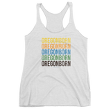 "Oregon Born ""Colors"" - Women's Racerback Tank - Oregon Born"