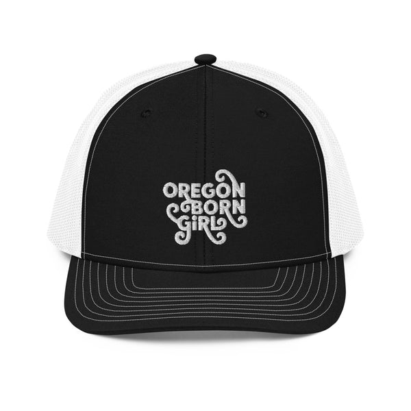 OREGON BORN GIRL (FANCY) - Trucker Cap