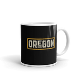 Oregon Born in Gold - Mug - Oregon Born