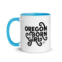 OREGON BORN GIRL (FANCY) - Mug with Color Inside