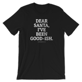 """Dear Santa"" - Short-Sleeve Unisex T-Shirt - Oregon Born"