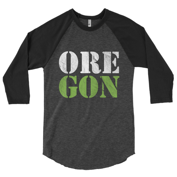 "Oregon Born - ""ORE-GON"" - 3/4 Sleeve Raglan Shirt - Oregon Born"