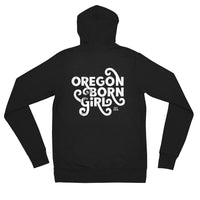OREGON BORN GIRL (FANCY) - Unisex Zip Hoodie