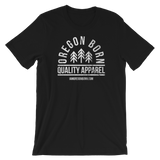 "Oregon Born ""Quality Apparel 2"" in White - Short-Sleeve Unisex Tee - Oregon Born"