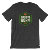 Oregon Born - Shield  (Green)- Short-Sleeve Tee - Unisex - Oregon Born