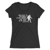 """Believe in Yourself"" (White) Ladies' Short Sleeve Tee - Oregon Born"