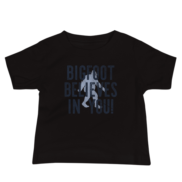 """Bigfoot Believes In You!"" - Baby Jersey Short Sleeve Tee - Oregon Born"