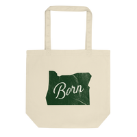"Oregon ""Born"" - Eco Tote Bag - Oregon Born"