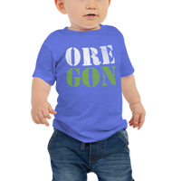 "Oregon Born - ""ORE-GON"" - Baby Jersey Short Sleeve Tee - Oregon Born"