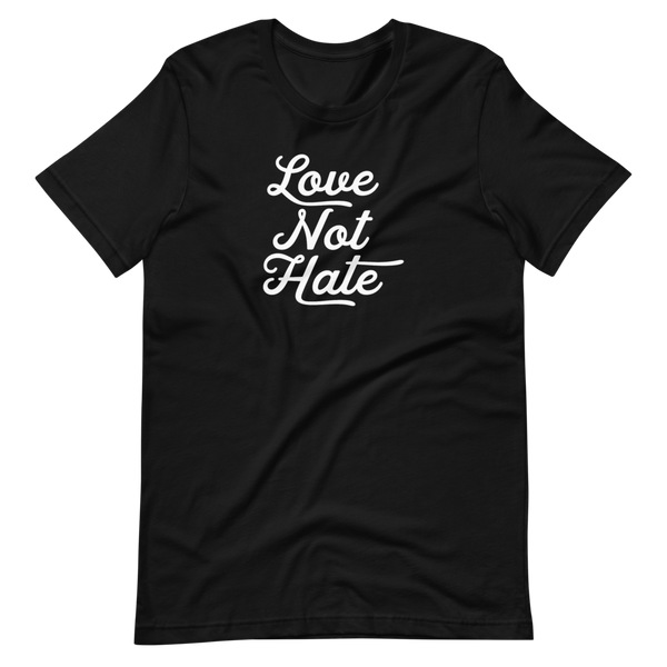 LOVE NOT HATE - Short-Sleeve Unisex T-Shirt - Oregon Born