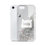 "Oregon Born - ""Born"" -Liquid Glitter Phone Case - Oregon Born"