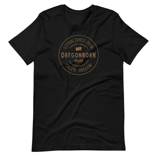 Oregon Born Est. 2018  - GOLD STANDARD - Short-Sleeve Unisex T-Shirt