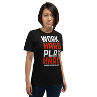 """WORK HARD PLAY HARD"" - Short-Sleeve Unisex T-Shirt - Oregon Born"
