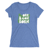 "Oregon Born ""Handcrafted"" in Green -Ladies' Short Sleeve T-Shirt - Oregon Born"