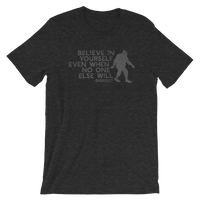 """Believe in Yourself"" (Gray) Short-Sleeve Unisex Tee - Oregon Born"