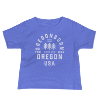 Oregon USA - Baby Jersey Short Sleeve Tee - Oregon Born