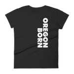 SIMPLY OREGON BORN - SIDE - Women's Short Sleeve T-Shirt