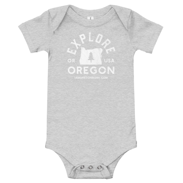 """Explore Oregon"" in White - Onesie - Oregon Born"
