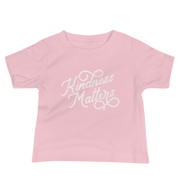 """Kindness Matters"" - Baby Jersey Short Sleeve Tee - Oregon Born"